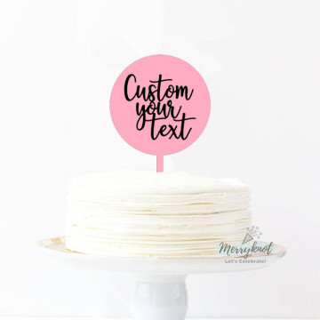 Customise Your Text - Round Acrylic + Vinyl Letters Cake topper image