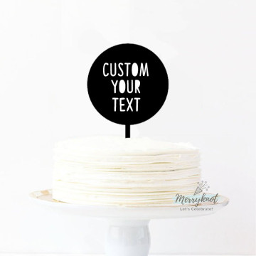 Customise Your Text - Round Acrylic Cake topper image