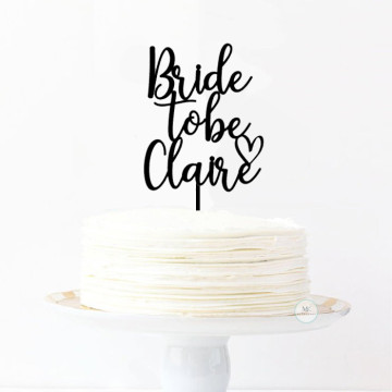 Bride to Be + Custom text Cake topper image